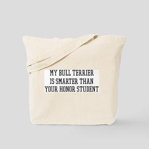 Smart My Bull Terrier Tote Bag