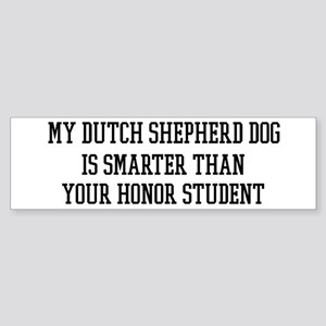 Smart My Dutch Shepherd Dog Bumper Sticker