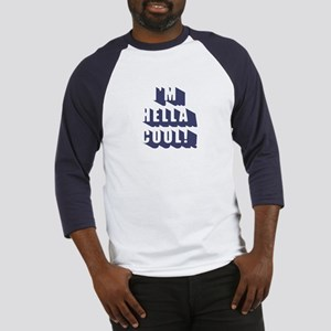 I'm Hella Cool! Navy Blue Baseball Jersey