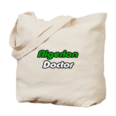 """Nigerian Doctor"" Tote Bag"