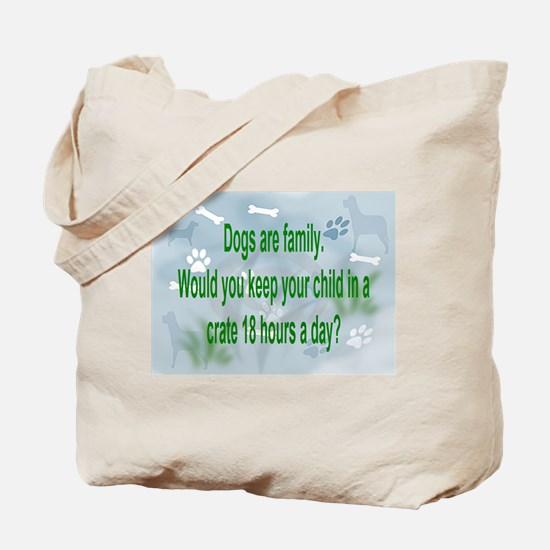 Dogs Are Family Tote Bag