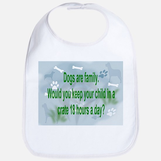 Dogs Are Family Bib