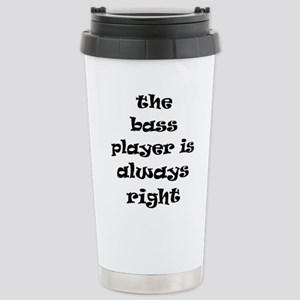 bass always right 16 oz Stainless Steel Travel Mug