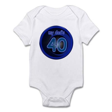 Dad's 40 & Blue Infant Bodysuit