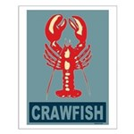 Crawfish In Red and Blue Small Poster