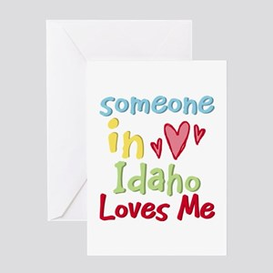 Someone in Idaho Loves Me Greeting Card