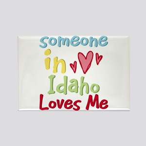 Someone in Idaho Loves Me Rectangle Magnet
