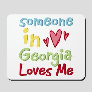 Someone in Georgia Loves Me Mousepad