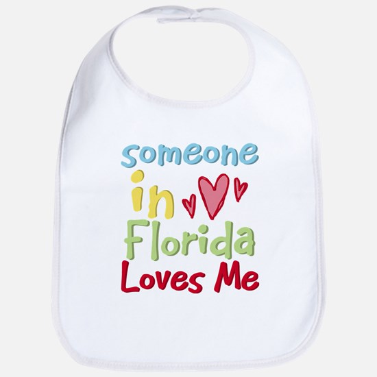 Someone in Florida Loves Me Bib