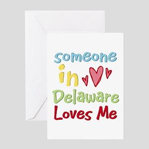 Someone in Delaware Loves Me Greeting Card