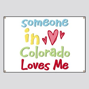 Someone in Colorado Loves Me Banner