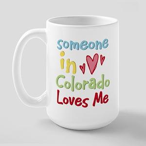 Someone in Colorado Loves Me Large Mug