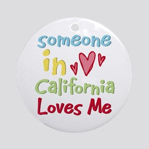Someone in California Loves Me Ornament (Round)