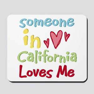 Someone in California Loves Me Mousepad