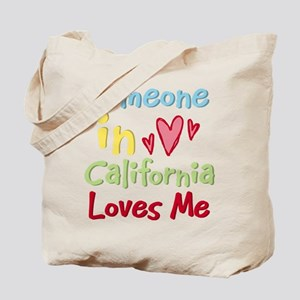 Someone in California Loves Me Tote Bag
