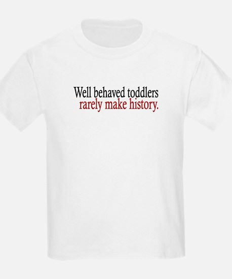 Toddlers Make History T-Shirt