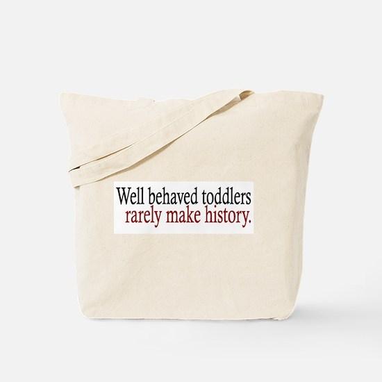 Toddlers Make History Tote Bag