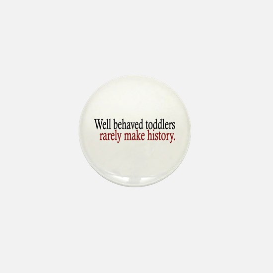 Toddlers Make History Mini Button