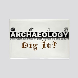 Archaeology, Dig It! Rectangle Magnet