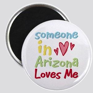 Someone in Arizona Loves Me Magnet