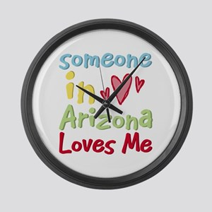 Someone in Arizona Loves Me Large Wall Clock