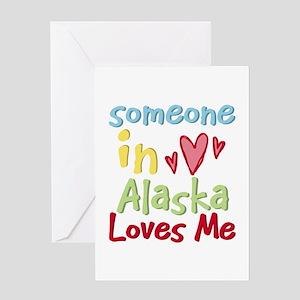 Someone in Alaska Loves Me Greeting Card