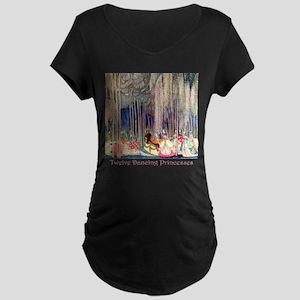 Twelve Dancing Princesses Maternity Dark T-Shirt