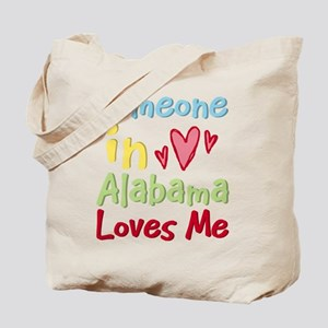 Someone in Alabama Loves Me Tote Bag