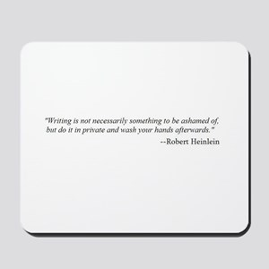 WRITING IS NOT... Mousepad