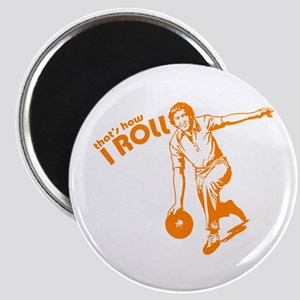 that's how i roll funny bowling t-shirt Magnet
