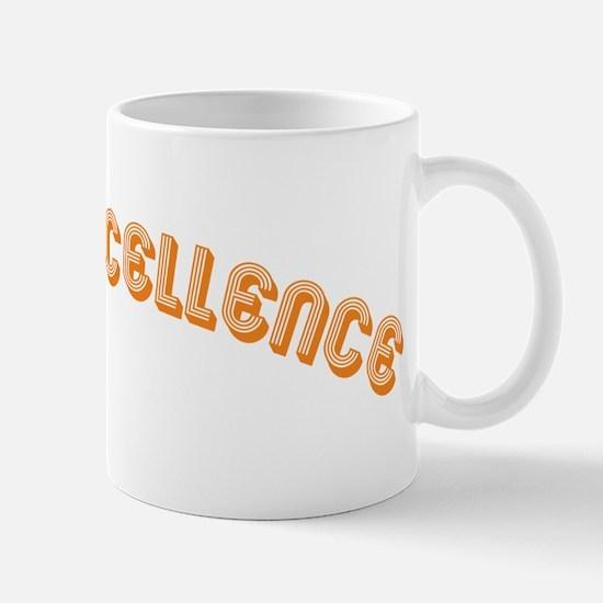 i piss excellence Mug