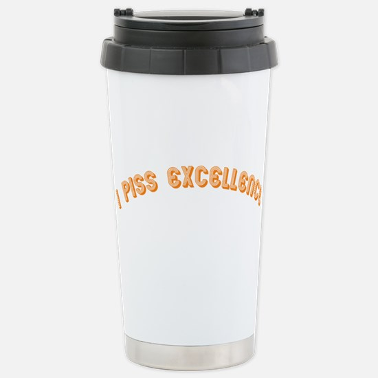 i piss excellence Stainless Steel Travel Mug