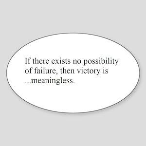 VICTORY vs. FAILURE Oval Sticker