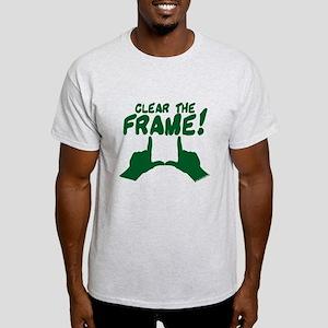 Clear the Frame! Light T-Shirt