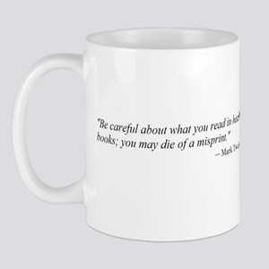 A CAUTION FROM MARK TWAIN...  Mug