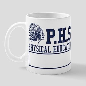 phs physical education funny Mug