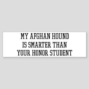 Smart My Afghan Hound Bumper Sticker