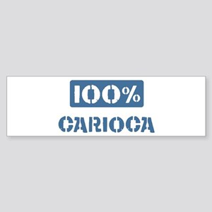 100 Percent Carioca Bumper Sticker