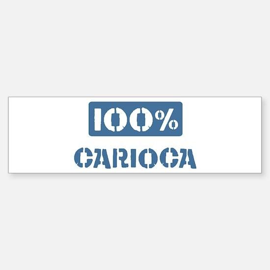 100 Percent Carioca Bumper Bumper Bumper Sticker