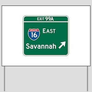 Savannah, GA Highway Sign Yard Sign