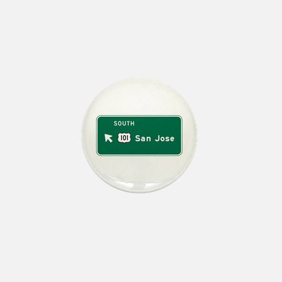 San Jose, CA Highway Sign Mini Button