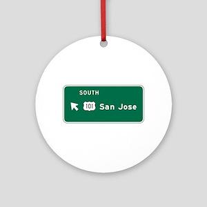 San Jose, CA Highway Sign Ornament (Round)