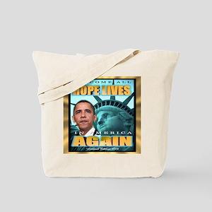 Hope Lives Again Tote Bag