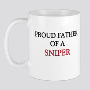 Proud Father Of A SNIPER Mug