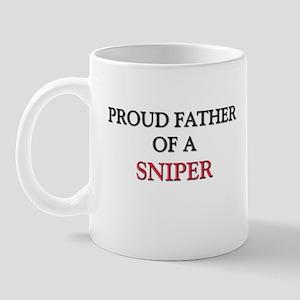 Proud Father Of A SNIPER Mug