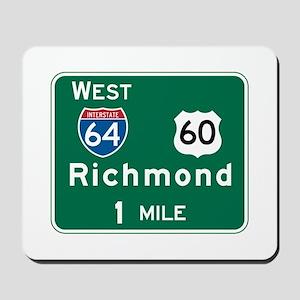 Richmond, VA Highway Sign Mousepad