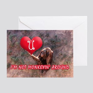 I'M NOT MONKEYIN' Greeting Card