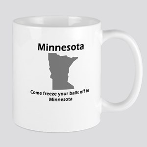 Freeze your balls off Large Mugs