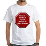 Dark Matter Men's Classic T-Shirts