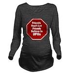 UFOs Long Sleeve Maternity T-Shirt